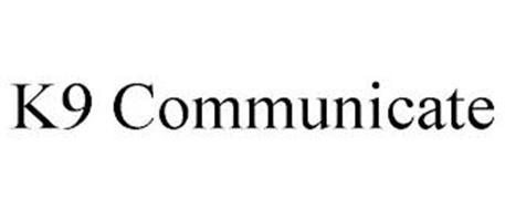 K9 COMMUNICATE