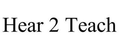 HEAR 2 TEACH