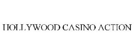 HOLLYWOOD CASINO ACTION