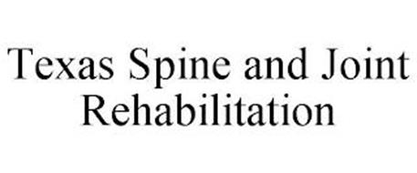 TEXAS SPINE AND JOINT REHABILITATION