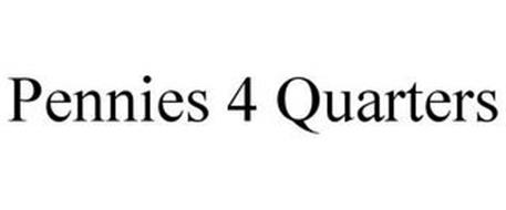 PENNIES 4 QUARTERS