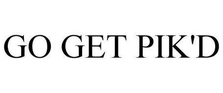 GO GET PIK'D