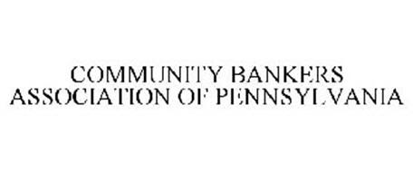 COMMUNITY BANKERS ASSOCIATION OF PENNSYLVANIA