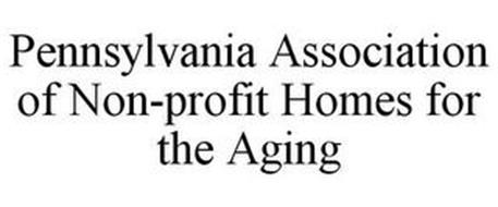 PENNSYLVANIA ASSOCIATION OF NON-PROFIT HOMES FOR THE AGING
