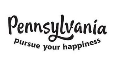 PENNSYLVANIA PURSUE YOUR HAPPINESS