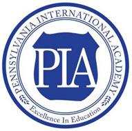PIA PENNSYLVANIA INTERNATIONAL ACADEMY EXCELLENCE IN EDUCATION