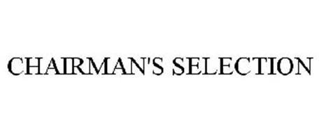 CHAIRMAN'S SELECTION
