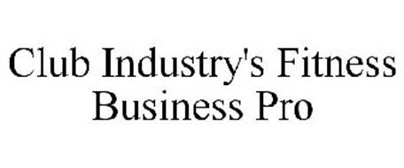 CLUB INDUSTRY'S FITNESS BUSINESS PRO