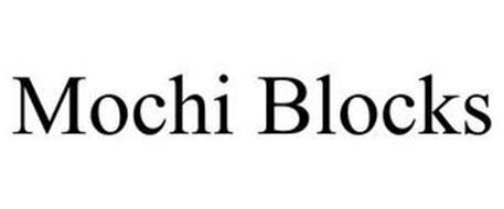 MOCHI BLOCKS
