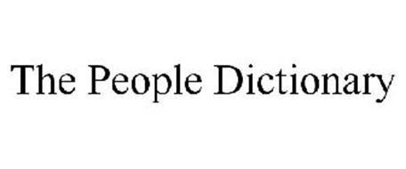 THE PEOPLE DICTIONARY