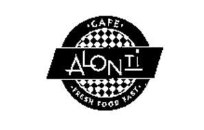 ALONTI CAFE FRESH FOOD FAST