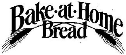 BAKE-AT-HOME BREAD