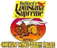 BULLIARD'S LOUISIANA SUPREME BUFFALO CHICKEN WING-ZZZ!!! SAUCE