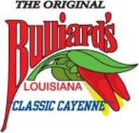"THE ORIGINAL BULLIARD'S LOUISIANA ""CLASSIC CAYENNE"""