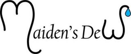 MAIDEN'S DEW