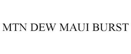 MTN DEW MAUI BURST