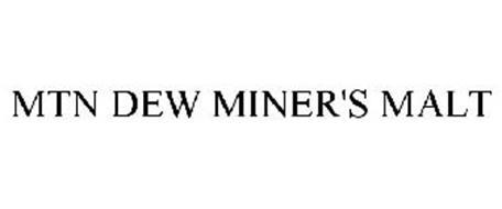 MTN DEW MINER'S MALT