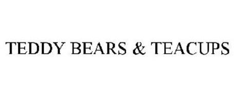 TEDDY BEARS & TEACUPS