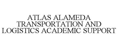 ATLAS ALAMEDA TRANSPORTATION AND LOGISTICS ACADEMIC SUPPORT