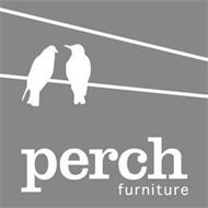 PERCH FURNITURE