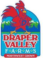 D DRAPER VALLEY FARMS NORTHWEST GROWN