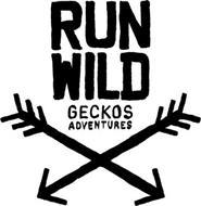 RUN WILD GECKOS ADVENTURES