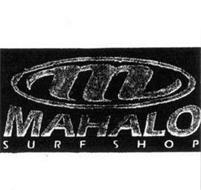 M MAHALO SURF SHOP