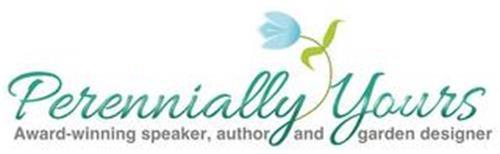 PERENNIALLY YOURS AWARD-WINNING SPEAKER, AUTHOR AND GARDEN DESIGNER