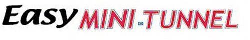 EASY MINI-TUNNEL