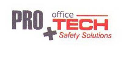 PRO OFFICE TECH SAFETY SOLUTIONS