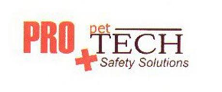 PRO PET TECH SAFETY SOLUTIONS