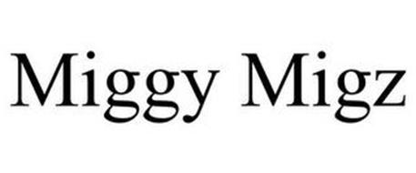 MIGGY MIGZ