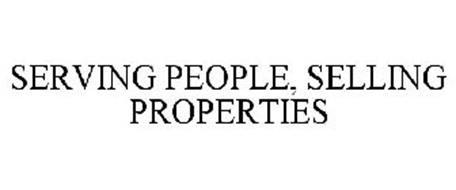 SERVING PEOPLE, SELLING PROPERTIES