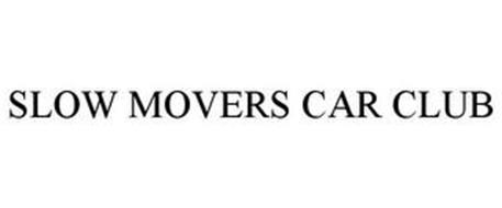 SLOW MOVERS CAR CLUB