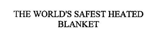 THE WORLD'S SAFEST HEATED BLANKET