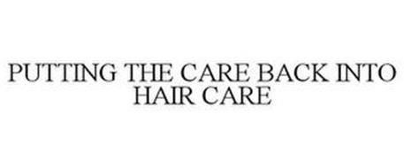PUTTING THE CARE BACK INTO HAIR CARE