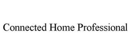 CONNECTED HOME PROFESSIONAL