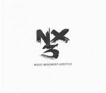 NX3 MUSIC·MOVEMENT·LIFESTYLE