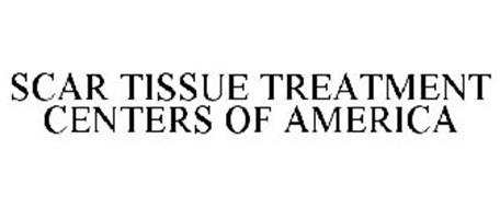 SCAR TISSUE TREATMENT CENTERS OF AMERICA