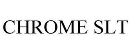 CHROME SLT