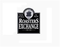 PREMIUM BLENDED COFFEE QUALITY & FRESHNESS AIR ROASTED R. E. ROASTERS EXCHANGE