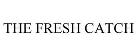 THE FRESH CATCH