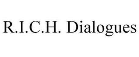 R.I.C.H. DIALOGUES