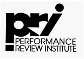 PRI PERFORMANCE REVIEW INSTITUTE
