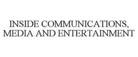 INSIDE COMMUNICATIONS, MEDIA AND ENTERTAINMENT