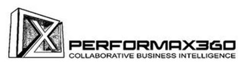 X PERFORMAX360 COLLABORATIVE BUSINESS INTELLIGENCE