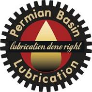 PERMIAN BASIN LUBRICATION LUBRICATION DONE RIGHT
