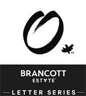 O BRANCOTT ESTATE LETTER SERIES