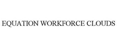 EQUATION WORKFORCE CLOUDS