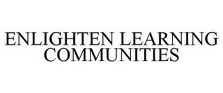 ENLIGHTEN LEARNING COMMUNITIES